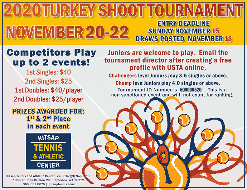 Turkey Shoot Tennis Tournament, USTA Sanctioned Tennis Tournament in Bremerton, WA at KTAC